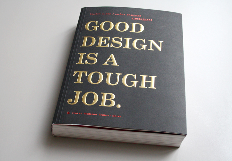 Good design is a tough job for Designer jobs deutschland