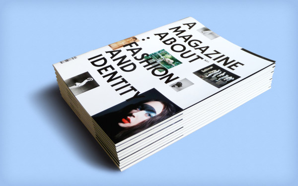 A Magazine About: Fashion and Identity (10)