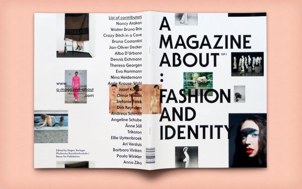 A Magazine About: Fashion and Identity (2)