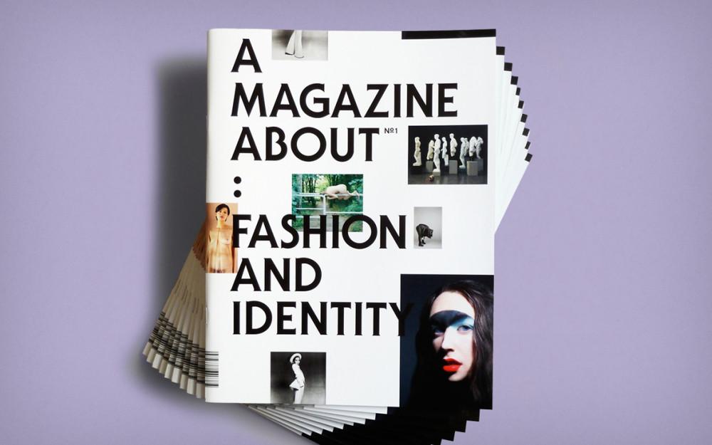 A Magazine About: Fashion and Identity (1)