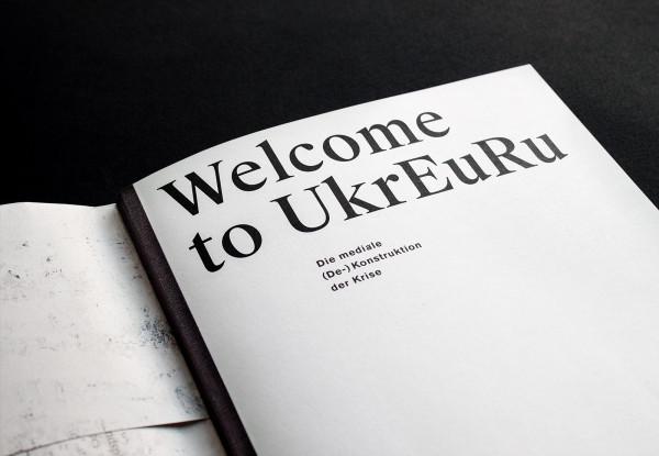 Welcome to UkrEuRu. Die mediale (De-) Konstruktion der Krise (2)