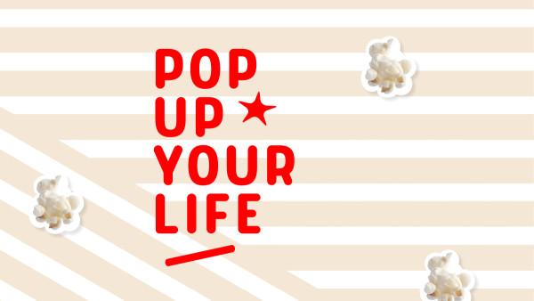Popcornloop – Pop Up Your Life (3)