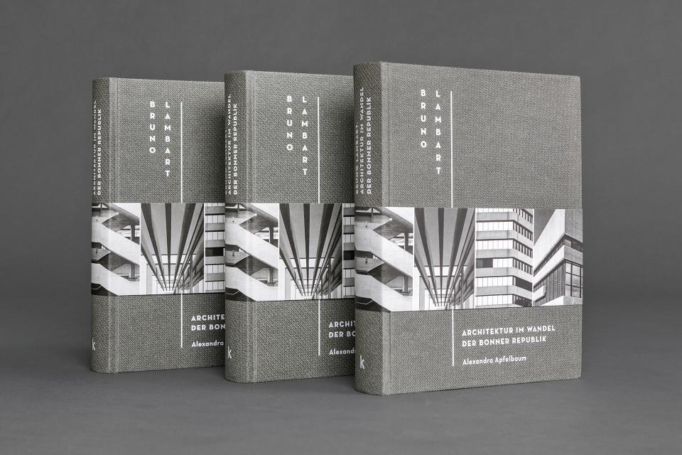 Bruno Lambart. Architektur im Wandel der Bonner Republik (1)