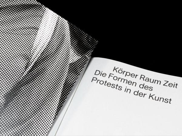 Körper Raum Zeit – Die Formen des Protests in der Kunst (1)