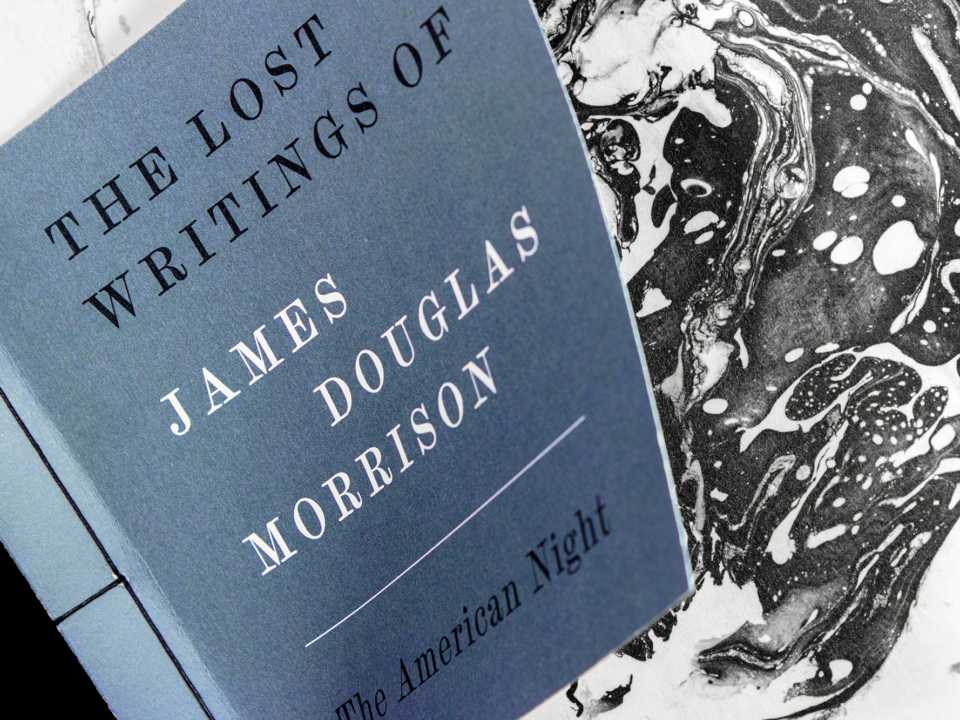 The Lost Writings of James Douglas Morrison