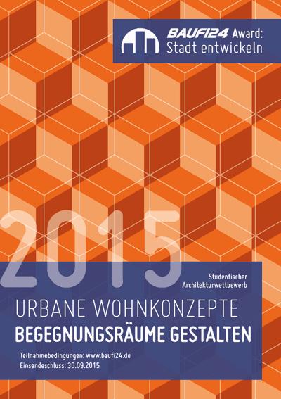 Innenarchitektur Zukunftsaussichten studentischer architekturwettbewerb 2015 urbane wohnkonzepte